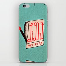 (Come On Baby) Light My Fire iPhone & iPod Skin