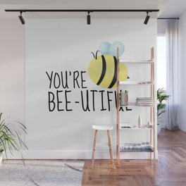 You're Bee-utiful Wall Mural
