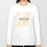 hipster Long Sleeve T-shirts featuring Hipster by Mr and Mrs Quirynen