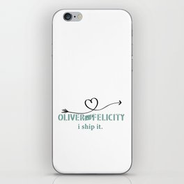 "Oliver & Felicity: ""I Ship It"" | Comic Book | TV Shows | Fandom iPhone Skin"