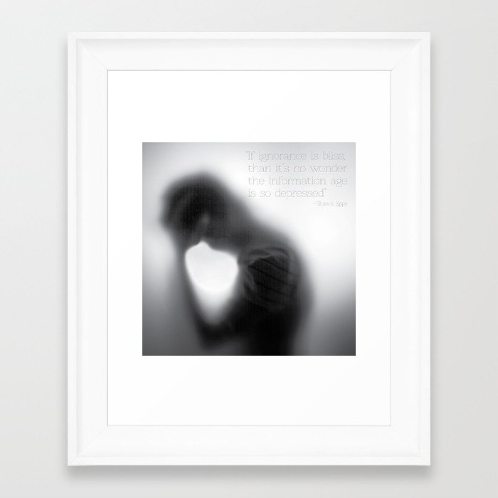 If ignorance is bliss... Framed Art Print