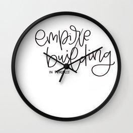 Empire Building In Progress Wall Clock