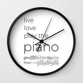 Live, love, play the piano Wall Clock