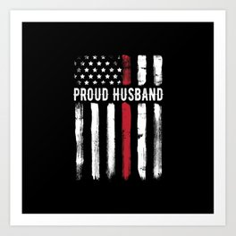Thin Red Line Proud Husband Firefighter Wife Art Print