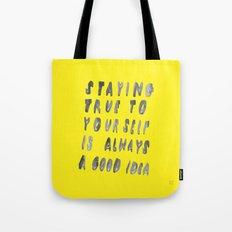 TRUE Tote Bag