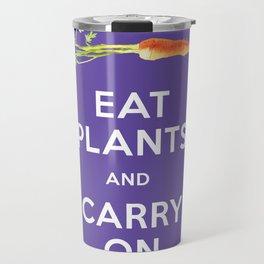 Eat Plant and Carry On Ultra Violet Background Travel Mug
