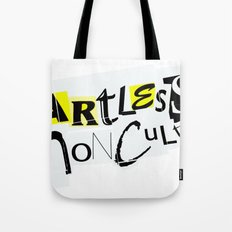 Artless Nonculture (Ransom) Tote Bag