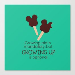 growing up is optional Canvas Print