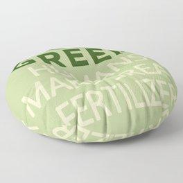 GO HUMANS MAKE GREAT FERTILIZER Floor Pillow