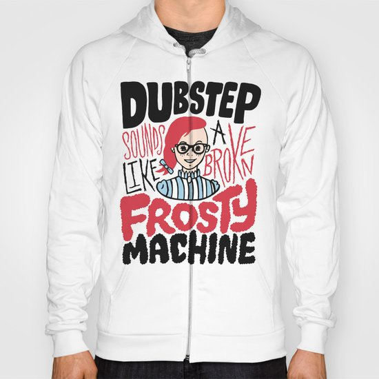 Frosty Dubstep Hoody