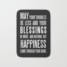 Irish Blessing..May your troubles be less Bath Mat