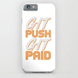 Git Push Git Paid ASCII and Git Lover Coding Humor Programmer Gift iPhone Case