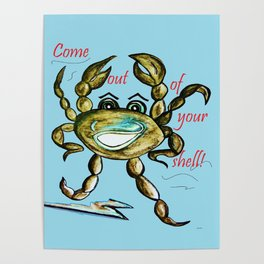 Come Out of Your Shell! Poster