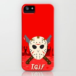 T.G.I.F- Friday the 13th iPhone Case