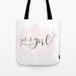 "Typography Print, Black and White Printable, ""Get It Girl"" Print, Inspirational Quote Art Tote Bag"