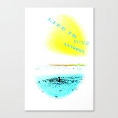 LIFE IS YOUR SANDBOX Canvas Print