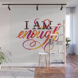 I Am Enough - Watercolor Art - Affirmation  Wall Mural