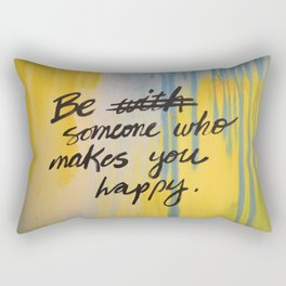 Be Someone Rectangular Pillow
