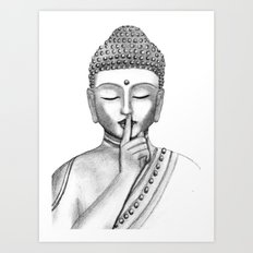 Shh... Do not disturb - Buddha Art Print