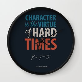 De Gaulle on Difficulties and Hard Times - Poster Illustration for inspiration and motivation Wall Clock