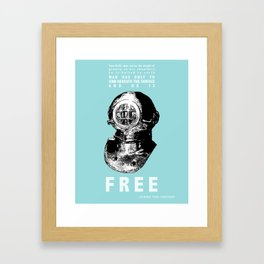 Sink Beneath The Surface Jacques Cousteau Quote  Framed Art Print