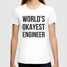 World's Okayest Engineer T-shirt
