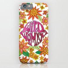 Wild Woman Slim Case iPhone 6s