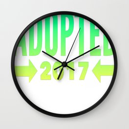 Adopted 2017 (Green to Yellow Font) T-Shirt Wall Clock