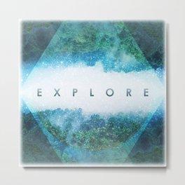 Explore Metal Print
