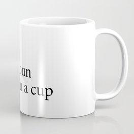 419 White Tea Quote Coffee Mug