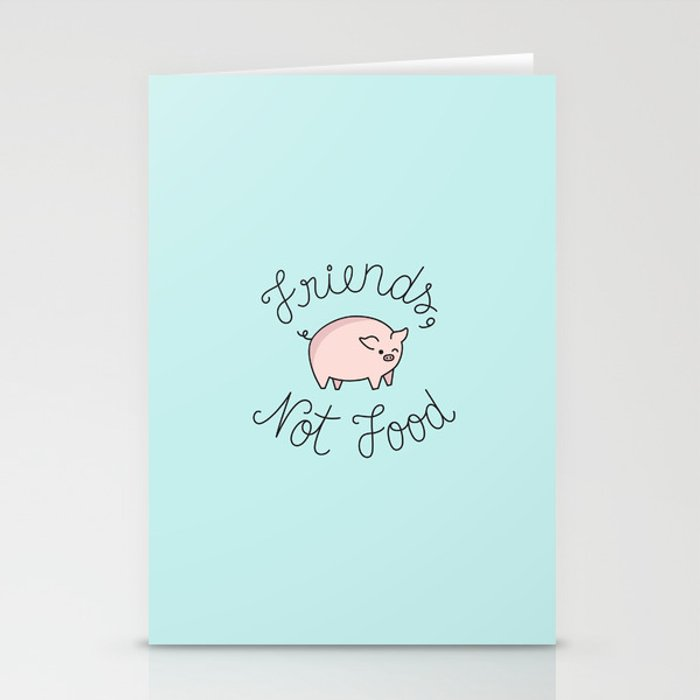 Friends, Not Food Stationery Cards
