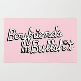 Boyfriends are Bullsh*t Rug