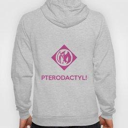 PTERODACTYL! Hoody
