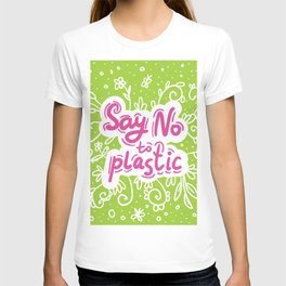 Say no to plastic.  Pollution problem, ecology banner poster. T-shirt