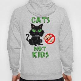 Cats Not Kids Hoody