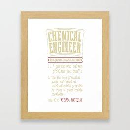 Chemical Engineer Funny Dictionary Term Framed Art Print