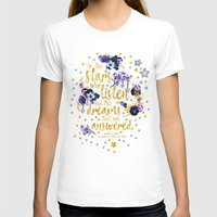T-shirts featuring A Court of Mist and Fury - To The Stars by Evie Seo
