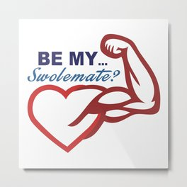 Be Mine? Metal Print
