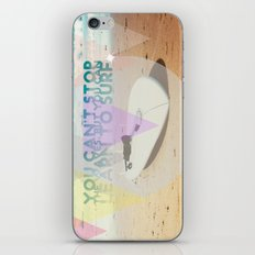 you can't stop the waves, but you can learn to surf iPhone & iPod Skin