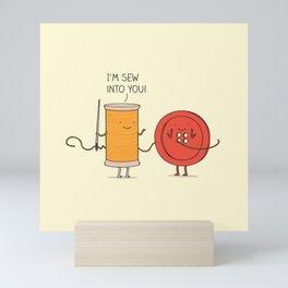 I'm sew into you! Mini Art Print
