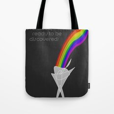 You are a rainbow in a cloud, ready to be discovered! Tote Bag