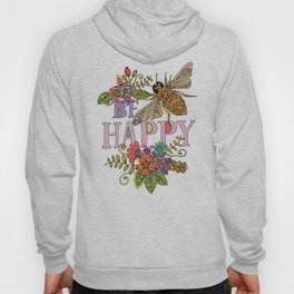 Be Happy Hoody