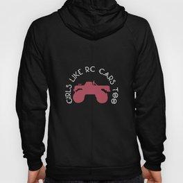 Girls Like RC Cars Too - RC Car Drift Hoody