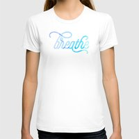breathe T-shirts featuring Breathe by Noonday Design