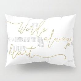 Deuteronomy 6:6 - Goldie Pillow Sham