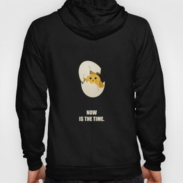Lab No.4 -Now Is The Time Business Quotes poster Hoody