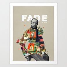 Fade No More Art Print