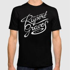 Tell Us About Rupert Graves Mens Fitted Tee Black SMALL
