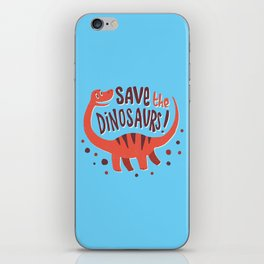 Save the Dinosaurs!  iPhone Skin