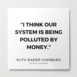 17     191115   Ruth Bader Ginsburg Quotes Metal Print